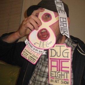 """""""DJG Ate Eight"""": An Art Show (Dec. 4th @ 6 pm @ the Brick in KC, MO)"""