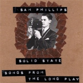 """Now at Prime Parents Club: CTJ's Review of Sam Phillips's """"Solid State"""" LP"""