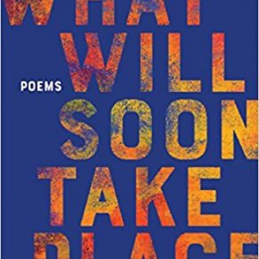 "A Strange School of Apocalyptic Fish: A Review of ""What Will Soon Take Place"" by Tania Runyan"