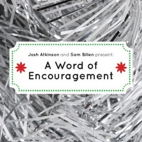 "A Free Christmas Album That's Worth Billions: Sam Billen & Josh Atkinson's ""A Word of Encouragement"""